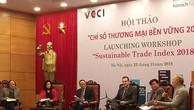 Chỉ số thương mại bền vững của Việt Nam tăng 2 điểm