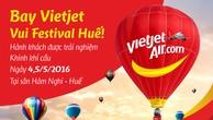 Bay Vietjet vui Festival Huế, hành khách được trải nghiệm khinh khí cầu