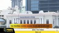Thị trường chứng khoán Việt Nam đã xấp xỉ 34% GDP
