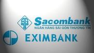 Eximbank tính toán bán toàn bộ cổ phần tại Sacombank