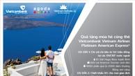 Mùa hè hấp dẫn dành cho chủ thẻ Vietcombank Vietnam Airlines Platinum American Express®  chi tiêu tại nước ngoài