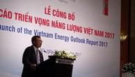 Công bố Báo cáo triển vọng năng lượng Việt Nam năm 2017