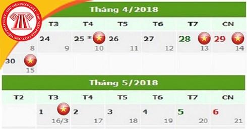 Chính thức có Lịch nghỉ Giỗ Tổ Hùng Vương, 30/4 và 01/5/2018