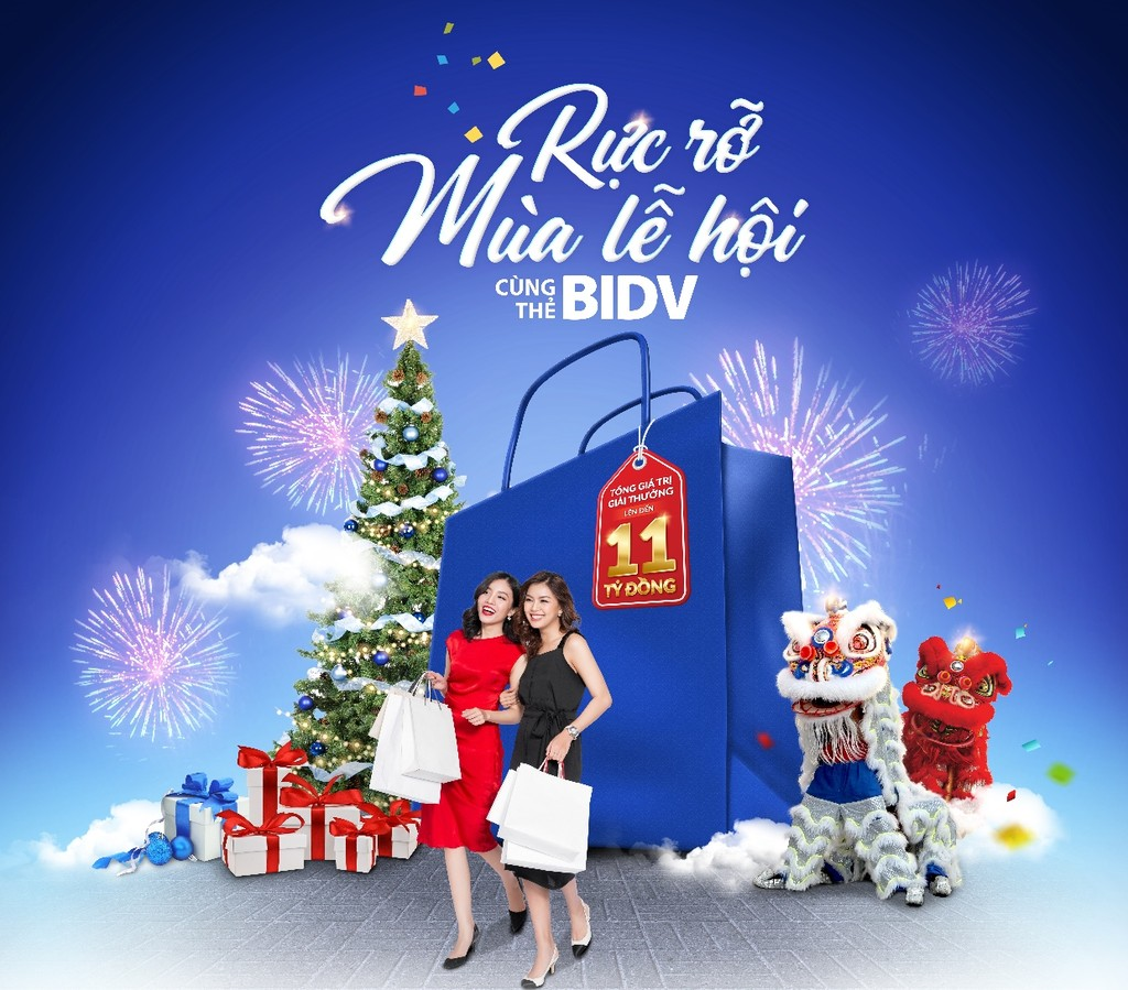 """Chương trình khuyến mại """"Rực rỡ mùa lễ hội cùng thẻ BIDV"""" diễn ra từ nay tới 31/3/2019 với tổng giá trị giải thưởng lên đến 11 tỷ đồng"""
