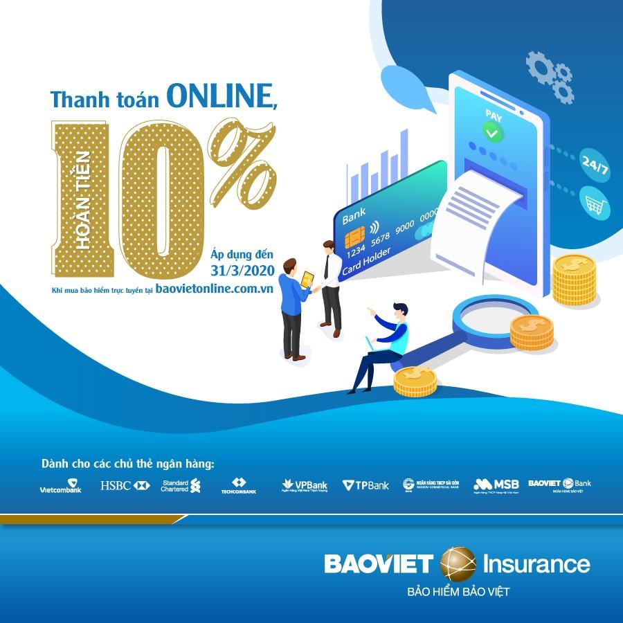 """Hoàn tiền 10% khi """"Thanh toán online, nhận ngay ưu đãi"""" cùng Bảo hiểm Bảo Việt - ảnh 1"""