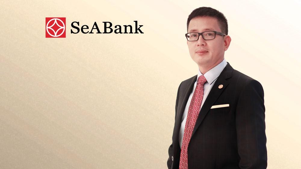 Ông Nguyễn Cảnh Vinh được bổ nhiệm giữ chức vụ Tổng giám đốc SeABank từ ngày 25/9/2017