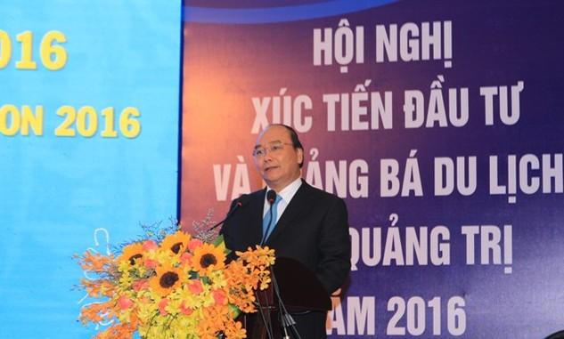 Thủ tướng Chính phủ Nguyễn Xuân Phúc phát biểu tại Hội nghị Xúc tiến đầu tư và Quảng bá Du lịch Quảng trị 2016