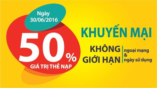 Ngày 30/6/2016, Viettel khuyến mại 50% giá trị thẻ nạp